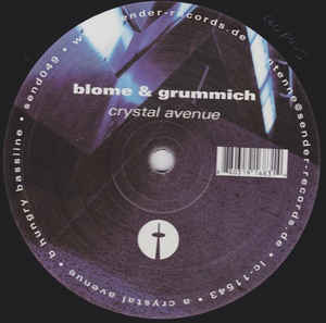 Blome & Grummich - Crystal Avenue / Hungry Bassline