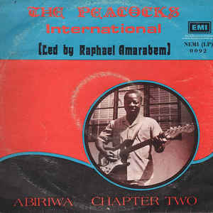 Peacocks Guitar Band - Abiriwa Chapter Two