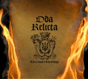 Oda Relicta - The Crown & The Plough