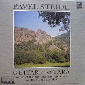 Pavel Steidl - Music Of The 18th And 19th Centuries