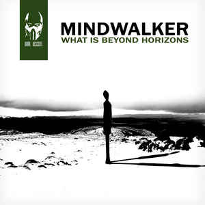 Mindwalker - What Is Beyond Horizons