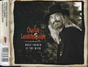 Charlie Landsborough - What Colour Is The Wind