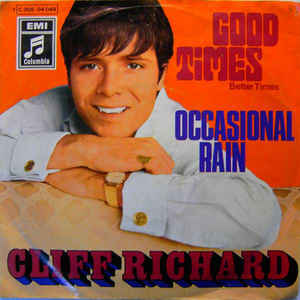 Cliff Richard - Good Times (Better Times)