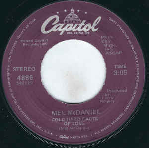 Mel McDaniel - Cold Hard Facts Of Love / Hello Daddy, Good Morning Darling