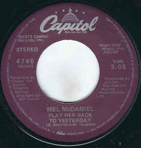 Mel McDaniel - Play Her Back To Yesterday