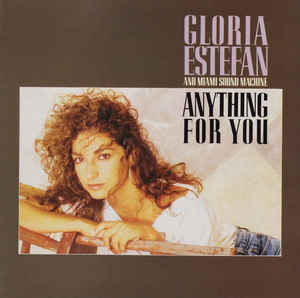 Miami Sound Machine - Anything For You