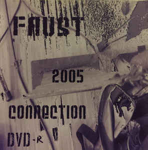 Faust (7) - 2005 Connection