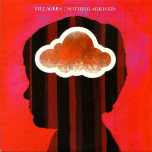 Villagers (3) - Nothing Arrived