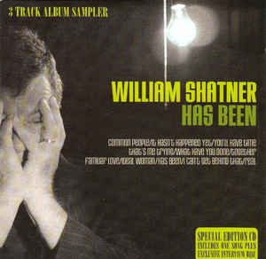 William Shatner - Has Been - 3 Track Album Sampler