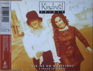 Kindred Spirit (3) - Ask Me No Questions