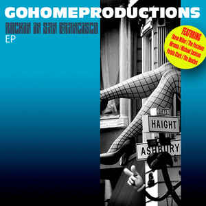 Go Home Productions - Rockin' In San Francisco