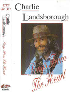 Charlie Landsborough - Songs From The Heart