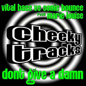 Sonic Bounce - Don't Give A Damn