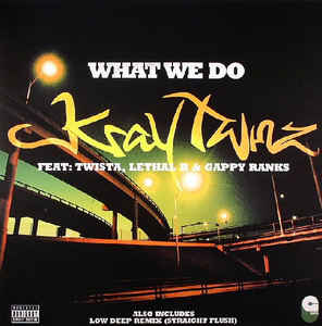 Kray Twinz - What We Do / Straight Flush