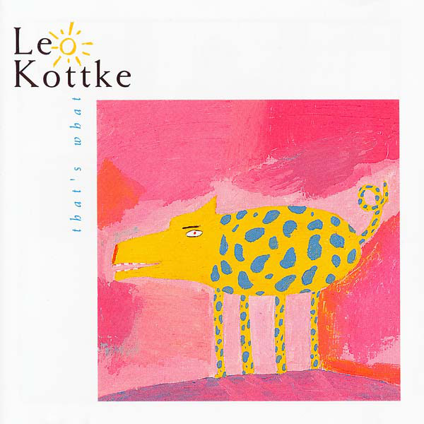 Leo Kottke - That's What cover of release