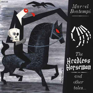 Marcel Bontempi - The Headless Horseman And Other Tales...