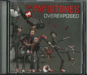 Parlotones, The - Overexposed