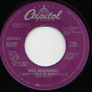 Mel McDaniel - Stars / I Wish I Was In Nashville