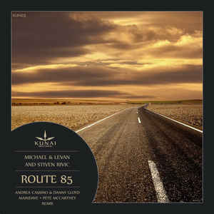 Michael & Levan and Stiven Rivic - Route 85