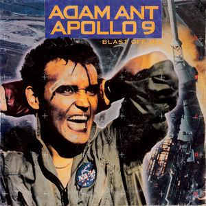 Adam Ant - Apollo 9 (Blast Off Mix)