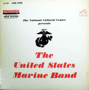 U.S. Marine Band - The National Cultural Center Presents The United States Marine Band