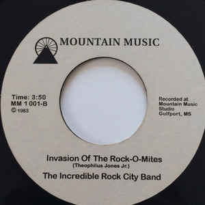 Incredible Rock City Band, The - Invasion Of The Rock-O-Mites