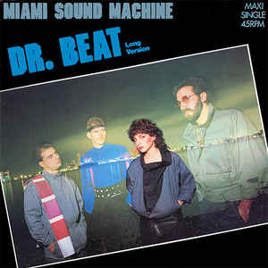 Miami Sound Machine - Dr. Beat (Long Version)