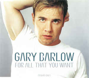 Gary Barlow - For All That You Want