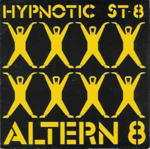 Altern 8 - Hypnotic St-8