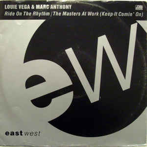 Louie Vega - Ride On The Rhythm / The Masters At Work (Keep It Comin' On)