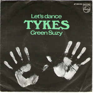 Tykes, The - Let's Dance / Green Suzy
