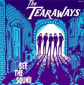 Tearaways, The - See The Sound