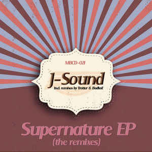 J-Sound - Supernature EP (The Remixes)