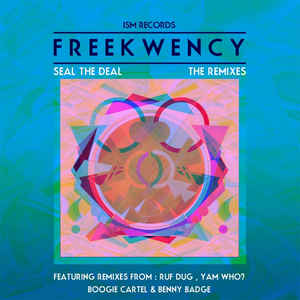 FREEKWENCY - Seal The Deal: The Remixes