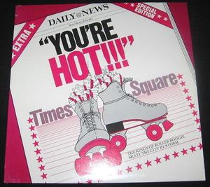 Times Square - You're Hot!!!