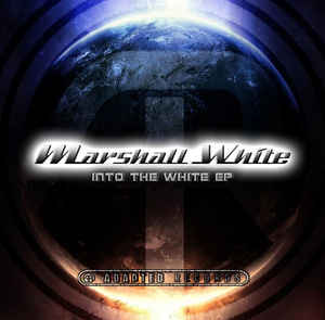 Marshall White - Into The White EP