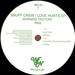 Snuff Crew - Love Hurts Ep