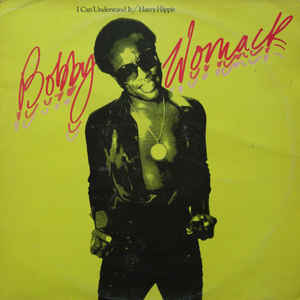 Bobby Womack - I Can Understand It