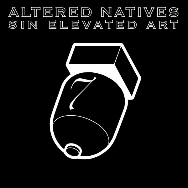 Altered Natives - Sin Elevated Art cover of release