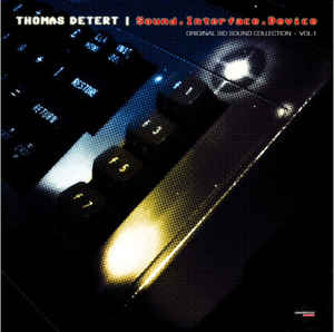 Thomas Detert - Sound.Interface.Device (Sid Sound Collection, Vol..1)