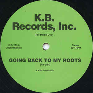 Killa Productions - Going Back To My Roots
