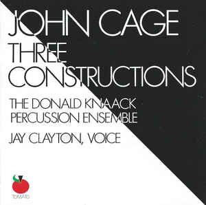 John Cage - Three Constructions