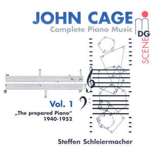 John Cage - Complete Piano Music Vol. 1 - The Prepared Piano 1940-1952