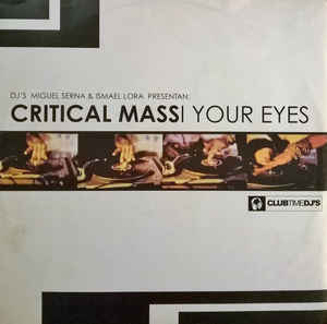 Critical Mass - In Your Eyes