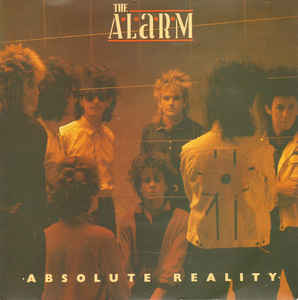 Alarm, The - Absolute Reality