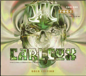 Carl Cox - F.A.C.T. (Gold Edition)