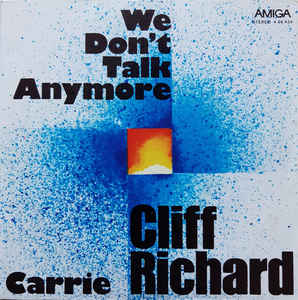 Cliff Richard - We Don't Talk Anymore / Carrie