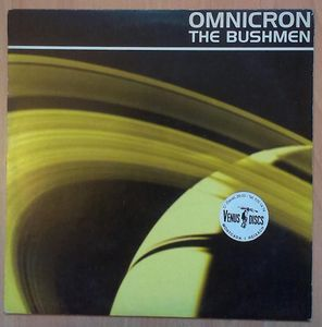Omnicron - The Bushmen