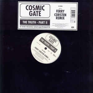 Cosmic Gate - The Truth Part II