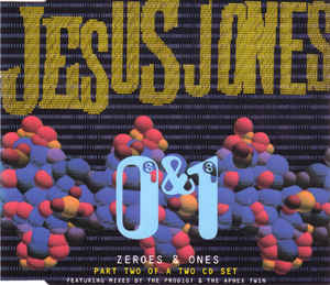 Jesus Jones - Zeroes & Ones
